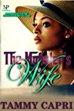 The Mobster's Wife (Nu Class Publications Presents)
