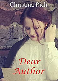 Dear Author (A Christmas Love Letter novella) by [Rich, Christina]