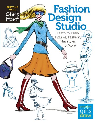 (Fashion Design Studio: Learn to Draw Figures, Fashion, Hairstyles & More (Creative Girls)