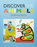 Discover the Animals: First Nations & Native Art Colouring Book
