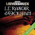 Le rasoir d'Ockham (Ari Mackenzie 1) | Livre audio Auteur(s) : Henri Loevenbruck Narrateur(s) : François Montagut