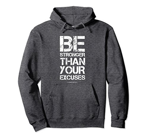 Unisex Motivational Gym Hoodies: Be Stronger Than Your Excuses 2XL Dark Heather - Excuse Adult Hoody Sweatshirt