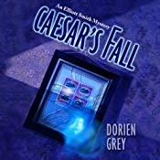 Caesar's Fall: An Elliott Smith and John Mystery | Dorien Grey