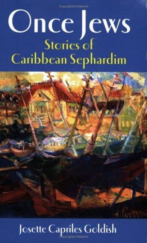 Once Jews: Stories of Caribbean Sephardim