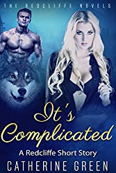 It's Complicated: (A Redcliffe Short Story) (The Redcliffe Novels)
