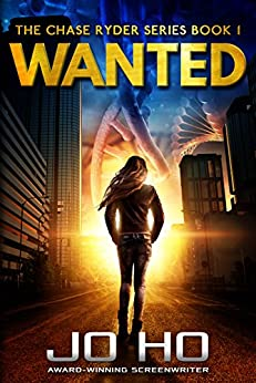 Wanted (The Chase Ryder Series Book 1) by [Ho, Jo]
