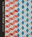 Tile Makes the Room: Good Design from Heath Ceramics