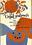 Celebrations for Special Days and Occasions, Jack W. Lundin, 0060653132