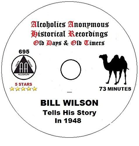 Alcoholics Anonymous AA 12 Step Speaker CD - Bill Wilson Tells His Story 1948 ebook