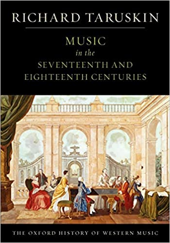 Music in the Seventeenth and Eighteenth Centuries: The Oxford History of Western Music: Amazon.es: Taruskin, Richard: Libros en idiomas extranjeros