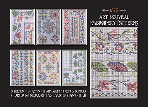 Cross Stitch Art Nouveau - Art Nouveau Embroidery Patterns: Charted for Needlepoint & Counted Cross Stitch