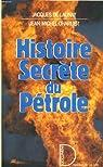 Histoire secrète du pétrole par Jacques de Launay