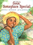 Goin' Someplace Special, Patricia C. McKissack, 0689818858