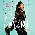 The Last Black Unicorn Audiobook by Tiffany Haddish Narrated by To Be Announced