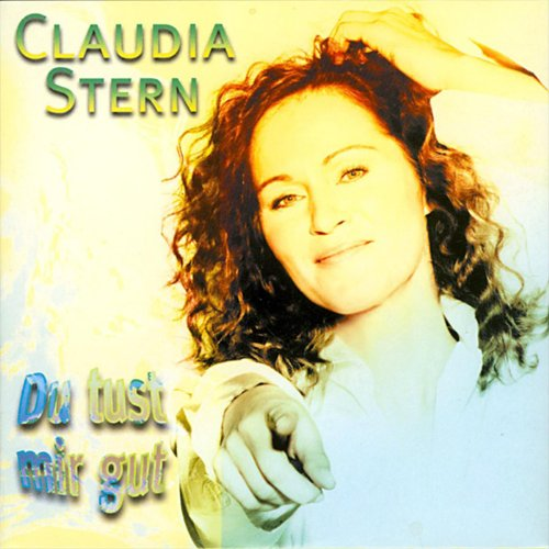 Amazon.com: Du tust mir gut: Claudia Stern: MP3 Downloads