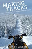 Search : Making Tracks: How I Learned to Love Snowmobiling in Maine