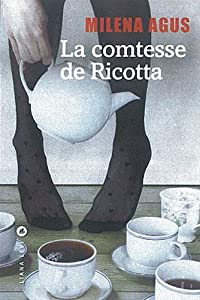 vignette de 'La Comtesse de Ricotta (Milena AGUS)'
