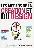 Les métiers de la création et du design 17e édition