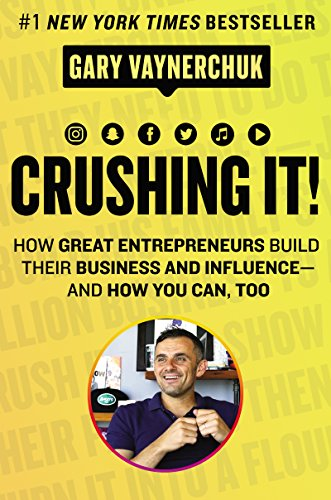 Crushing It!: How Great Entrepreneurs Build Their Business and Influence-and How You Can, - Store Online Square