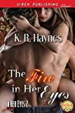 The Fire in Her Eyes [In Her Eyes 2] (Siren Publishing Classic)