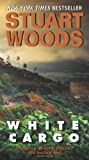 Front cover for the book White Cargo by Stuart Woods