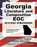 Georgia Literature and Composition EOC Success Strategies Study Guide: Georgia EOC Test Review for the Georgia End of Course Tests