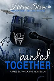 Banded Together (Rebel Walking)