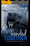 Banded Together (Rebel Walking)