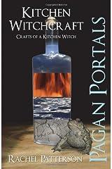 Pagan Portals - Kitchen Witchcraft: Crafts of a Kitchen Witch Paperback