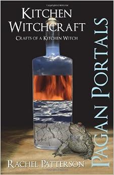 Book Pagan Portals - Kitchen Witchcraft: Crafts of a Kitchen Witch