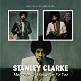Modern Man/I Wanna Play For You /  Stanley Clarke