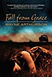 Front cover for the book Fall from Grace by Wayne Arthurson