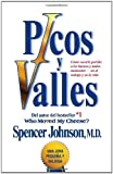 Picos y Valles, Spencer Johnson, 1439149550