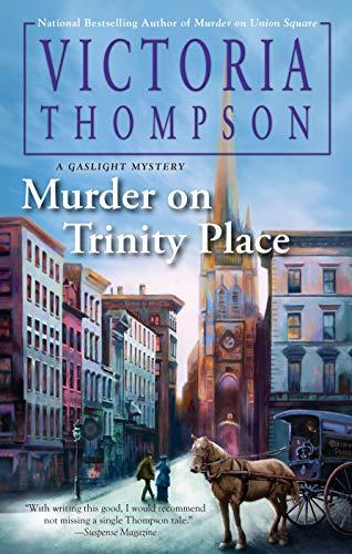 Murder on Trinity Place (A Gaslight Mystery Book 22)