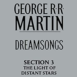 Dreamsongs, Section 3 Audiobook