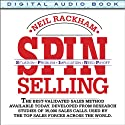 SPIN Selling: Situation Problem Implication Need-Payoff Audiobook by Neil Rackham Narrated by Eli Woods
