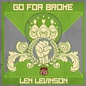 Go for Broke | Len Levinson