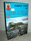 Front cover for the book Guided Tour of Gibraltar by T.J. Finlayson