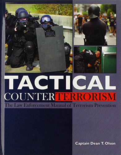 Tactical Counterterrorism: The Law Enforcement Manual of Terrorism Prevention