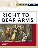 Right to Bear Arms, Geraldine Woods, 0816056668