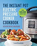 With over 500,000 copies sold—enjoy 100+ easy, wholesome, customizable recipes offered in the #1 bestselling official Instant Pot® cookbook.      There's nothing the Instant Pot® can't do—and with the right cookbook in hand, there's nothing y...
