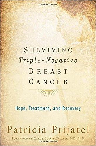 Surviving Triple Negative Breast Cancer: Hope, Treatment