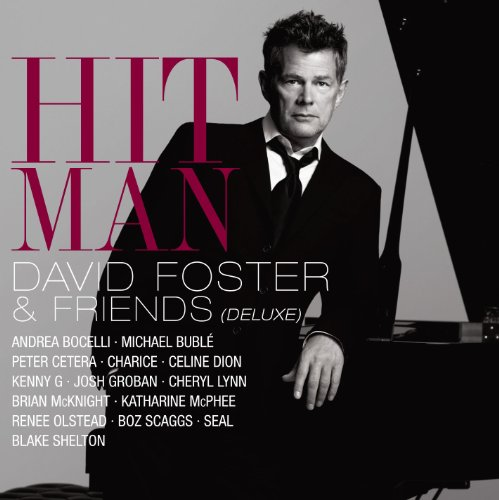Hit Man David Foster & Friends (Deluxe) (The Best Of Craig David)