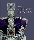 The Crown Jewels, Anna Keay, 0500515751