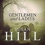 Gentlemen & Ladies | Susan Hill