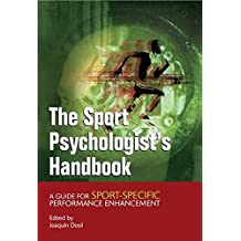 The Sport Psychologist's Handbook: A Guide for Sport-Specific Performance Enhancement