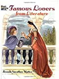 Famous Lovers from Literature, Brenda Sneathen Mattox, 0486444643