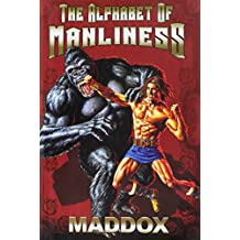 Alphabet Of Manliness by Maddox [Hardcover]