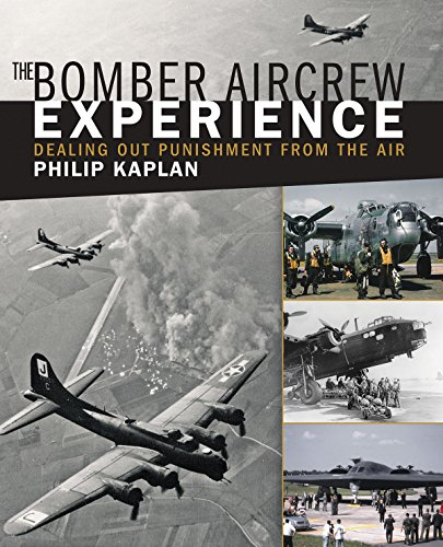 The Bomber Aircrew Experience: Dealing Out Punishment from the Air