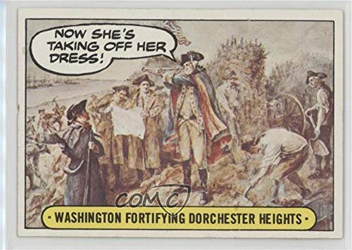 Washington Fortifying Dorchester Heights (Trading Card) 1976 Topps Hysterical History - [Base] (Fortifying Base)